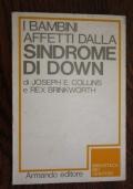 I bambini affetti dalla Sindrome di Down