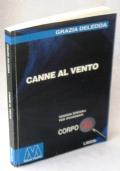 CANNE AL VENTO - EDIZIONE SPECIALE IN CORPO 18 PER IPOVEDENTI