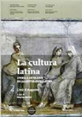 La cultura latina 2. L'età di Augusto