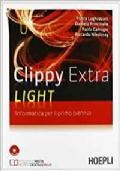 Clippy Extra Light. Informatica. Per il 1° biennio. senza CD-ROM