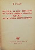 IL BOLSCEVISMO Marxismo - Mistica - Meccanesimo - Ateismo - Morale - Politica - Economia - Letteratura e arte - Scuola e propaganda