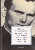 Il pensiero dell'uomo che divenne Giovanni Paolo II