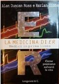 La medicina di E.R. medici in prima linea