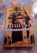 L'Italiano. Manuale per il cittadino alle armi 1971-72