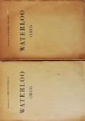 WATERLOO (1815) con nuovi documenti - completo in 2 voll.