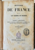 HISTOIRE DE FRANCE PENDANT LES GUERRES DE RELIGION - completo in 4 voll.