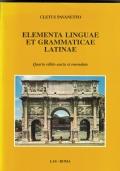 ELEMENTA LINGUAE ET GRAMMATICAE LATINAE, Quarta editio aucta et emendata.