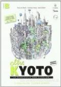 Oltre Kyoto. Volume B. Per le Scuole superiori