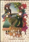 Fairy Oak I Quattro Misteri