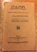 Zulma Dramma lirico in 3 atti musica di Romano Romani