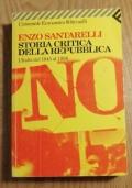 STORIA CRITICA DELLA REPUBBLICA L' ITALIA DAL 1945 AL 1994