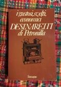 i gustosi svelti economici desinaretti di Petronilla