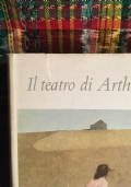 il teatro di arthur miller - erano tutti miei figli, morte di un commesso viaggiatore, il crogiuolo, ricordo di due lunedì, uno sguardo dal ponte