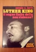 Luther King il sogno infinito della non violenza?