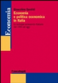 Economia e politica economica in italia - lo sviluppo economico italiano dal 1945 ad oggi