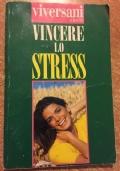 Vincere lo stress Viversani & Belli