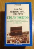 L' ISLAM MODERNO DALLA CONQUISTA NAPOLEONICA DELL' EGITTO AL RITIRO DELL' ARMATA ROSSA DALL' AFGHANISTAN