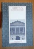 L'ARCHITETTURA DI LORENZO IL MAGNIFICO. CATALOGO DELLA MOSTRA, FIRENZE, SPEDALE DEGLI INNOCENTI, 8 APRILE - 26 LUGLIO 1992