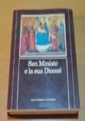 SAN MINIATO E LA SUA DIOCESI I VESCOVI LE ISTITUZIONI LA GENTE