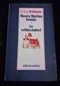 MASTRO MARTINO BOTTAIO - LO SCHIACCIANOCI