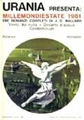 MILLEMONDI ESTATE 1981. Tre romanzi completi di J. G. Ballard: Vento dal nulla - Deserto d'acqua - Condominium
