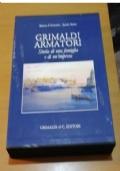 Grimaldi Armatori  Storia di una famiglia e di un'impresa