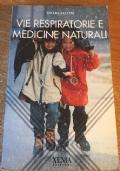Vie respiratorie e medicine naturali