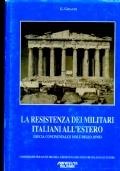 LA RESISTENZA DEI MILITARI ITALIANI ALL�ESTERO. GRECIA CONTINENTALE E ISOLE DELLO JONIO