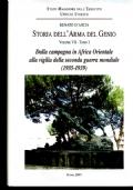 STORIA DELL�ARMA DEL GENIO Volume VII Tomo I Dalla campagna in Africa Orientale alla vigilia della seconda guerra mondiale (1935-1939)