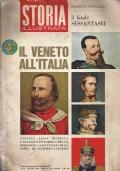 STORIA ILLUSTRATA Il Fatale Sessantasei. Il Veneto all'Italia.  Numero Speciale