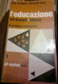L'EDUCAZIONE NEL GRUPPO CLASSE La pedagogia istituzionale