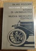 Giovanni Agnelli Storia di un'industria