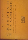 Crispino e la comare.libretto fantastico e giocoso in tre atti