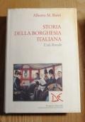 STORIA DELLA BORGHESIA ITALIANA L' ETA' LIBERALE