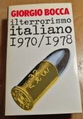 IL TERRORISMO ITALIANO 1970 1978