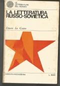 La letteratura Russo Sovietica  (nuova edizione aggiornata)