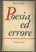 Poesia ed errore - 1937 /1957 (prima edizione)