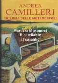 Trilogia delle metamorfosi , Maruzza Musumeci, Il casellante, Il sonaglio