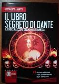 Il libro segreto di Dante - Il codice nascosto della Divina Commedia