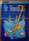 Dr. House a test