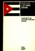 L�OTTOBRE CUBANO Lineamenti di una storia della rivoluzione castrista