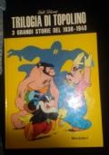 Trilogia di Topolino - 3 grandi storie del 1938-1940