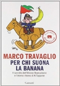 Per chi suona la banana. Il suicidio dell'Unione Brancaleone e l'eterno ritorno di Al Tappone.