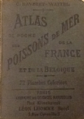 ATLAS DE POCHE DEL,POISSONS DE MER DE LA FRANCE ET DE LA BELGIQUE ...
