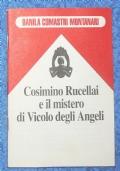 Cosimino Rucellai e il mistero di Vicolo degli Angeli - Sangue, sesso soldi
