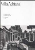 Villa Adriana. La costruzione e il mito da Adriano a Louis I. Kahn