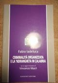 Criminalità organizzata e la 'Ndrangheta in Calabria
