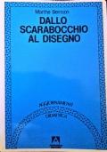 DALLO SCARABOCCHIO AL DISEGNO