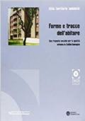 Forme tracce dell'abitare Una risposta sociale per la qualità urbana in Emilia-Romagna