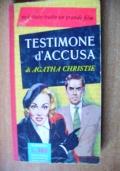 TESTIMONE D'ACCUSA - 1^ edizione